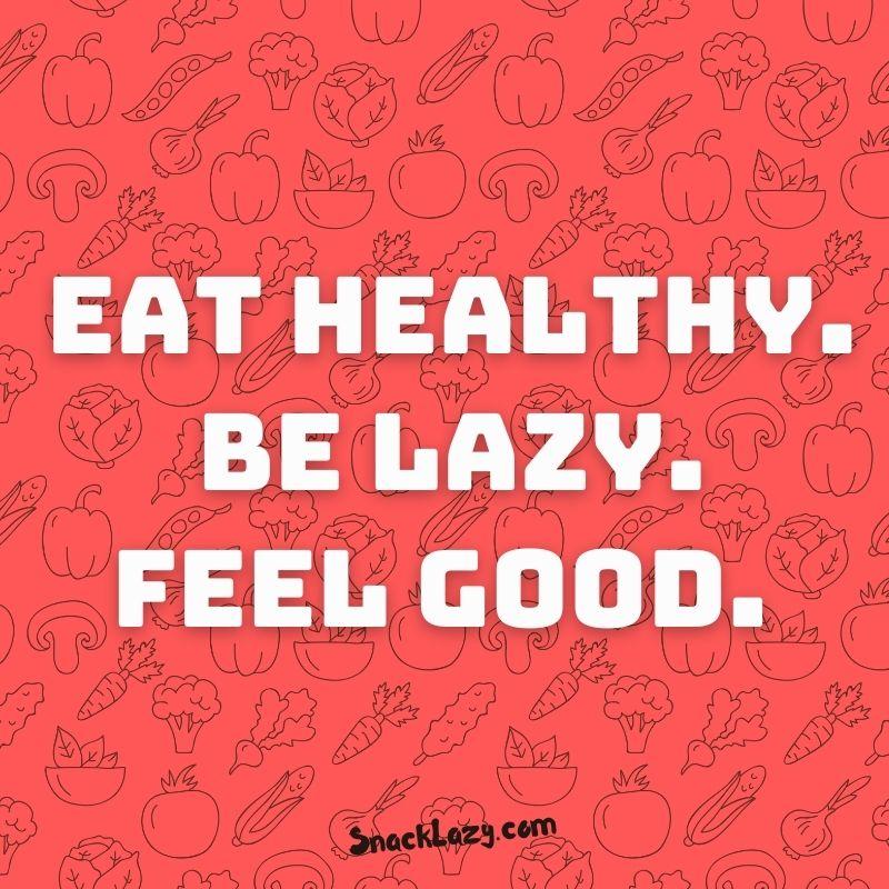 SnackLazy Slogan